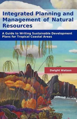 Integrated Planning and Management of Natural Resources by Dwight Watson image