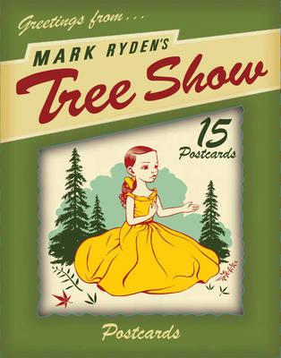 Tree Show Postcard Microportfolio: Microportfolio 5 by Mark Ryden