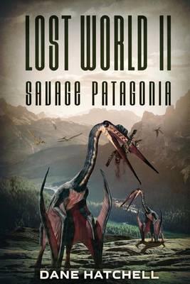 Lost World II by Dane Hatchell