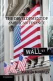 The Development of American Finance by Martijn Konings