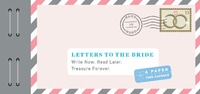 Letters to the Bride by Lea Redmond