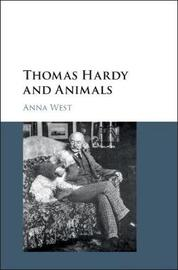 Thomas Hardy and Animals by Anna West image