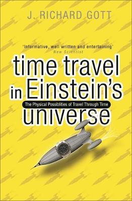 Time Travel in Einstein's Universe by Richard Gott image
