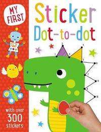 My First Sticker Dot to Dot by Make Believe Ideas, Ltd.
