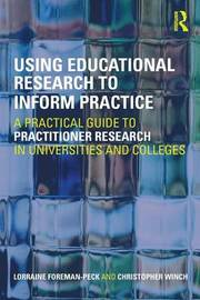 Using Educational Research to Inform Practice by Lorraine Foreman-Peck