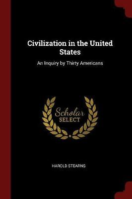 Civilization in the United States by Harold Stearns image