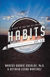 Habits by Marcus D Goodloe