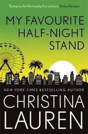 My Favourite Half-Night Stand by Christina Lauren