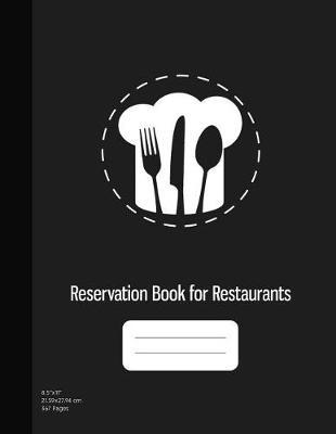 Reservation Book for Restaurants by Graphyco Publishing