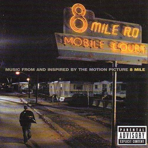 8 Mile - Original Movie Soundtrack by Soundtrack / Various