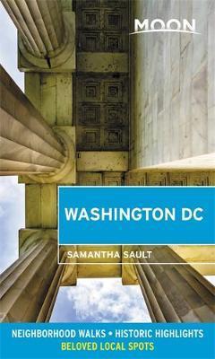 Moon Washington DC (Second Edition) by Samantha Sault