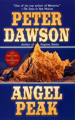 Angel Peak by Peter Dawson image