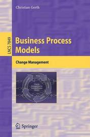 Business Process Models by Christian Gerth