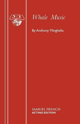 Whale Music by Anthony Minghella image