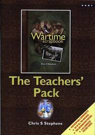 A A Wartime Scrapbook - The Teachers' Pack by Chris S. Stephens image