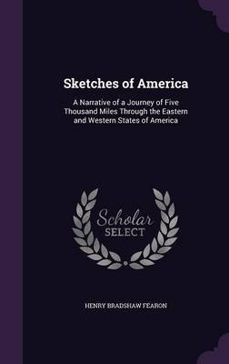 Sketches of America by Henry Bradshaw Fearon image