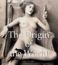 Origin of the World by J. P. Calosse