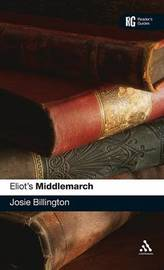 "Eliot's ""Middlemarch"" by Josie Billington"