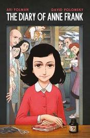 Anne Frank's Diary: The Graphic Adaptation by Anne Frank