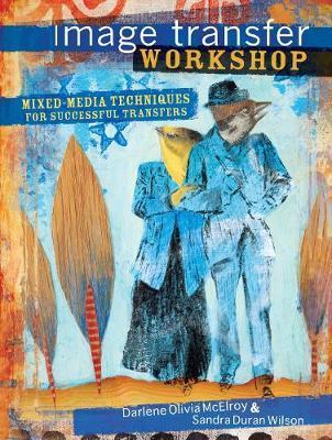 Image Transfer Workshop by Darlene Olivia McElroy image