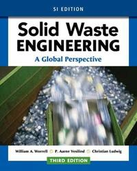 Solid Waste Engineering: A Global Perspective, SI Edition by P. Vesilind