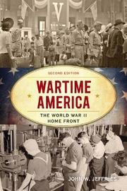 Wartime America by John W. Jeffries image