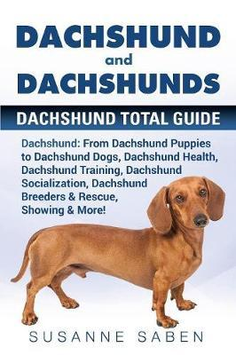 Dachshund and Dachshunds by Susanne Saben