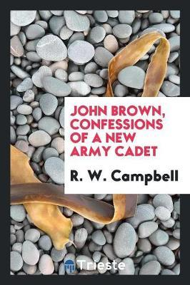John Brown by R W Campbell