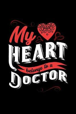 My Heart Belongs to a Doctor by Dennex Publishing image
