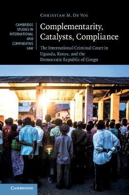 Complementarity, Catalysts, Compliance by Christian M. De Vos