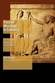Paul on Marriage & Celibacy by Deming