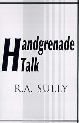 Handgrenade Talk by R. A. Sully image