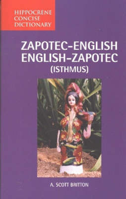 Zapotec-English / English-Zapotec Concise Dictionary by A.Scott Britton image