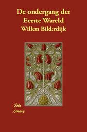 De Ondergang Der Eerste Wareld by Willem Bilderdijk image