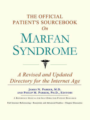 The Official Patient's Sourcebook on Marfan Syndrome