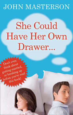 She Could Have Her Own Drawer by John Masterson
