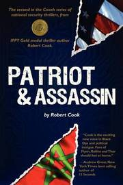 Patriot and Assassin by Robert Cook