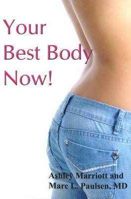 Your Best Body Now! by Ashley Marriott image