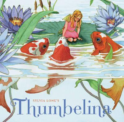 Sylvia Longs Thumbelina by Sylvia Long