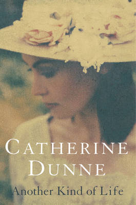 Another Kind of Life by Catherine Dunne image