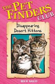 Disappearing Desert Kittens by Ben M Baglio image
