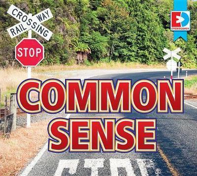 My Senses: Common Sense by Katie Gillespie