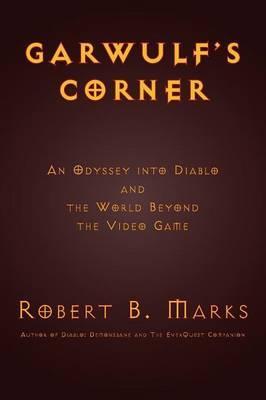 Garwulf's Corner by Robert B. Marks
