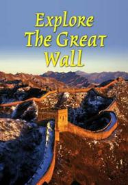 Explore the Great Wall by Jacquetta Megarry