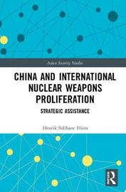 China and International Nuclear Weapons Proliferation by Henrik Stalhane Hiim image
