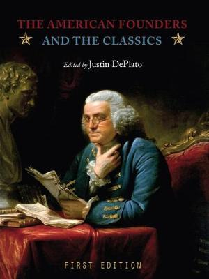 The American Founders and the Classics