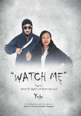 Watch Me by Yojo