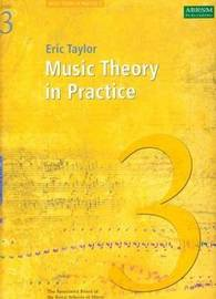 Music Theory in Practice: Grade 3 by Eric Taylor