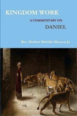 KINGDOM WORK by Herbert Melville Munson
