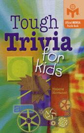 Tough Trivia for Kids: An Official Mensa Puzzle Book by Helene Hovanec image